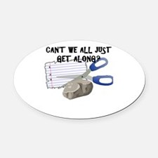 Can't We All Just Get Along? Oval Car Magnet