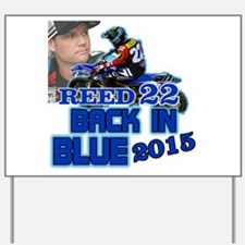 Reed Back in Blue Yard Sign