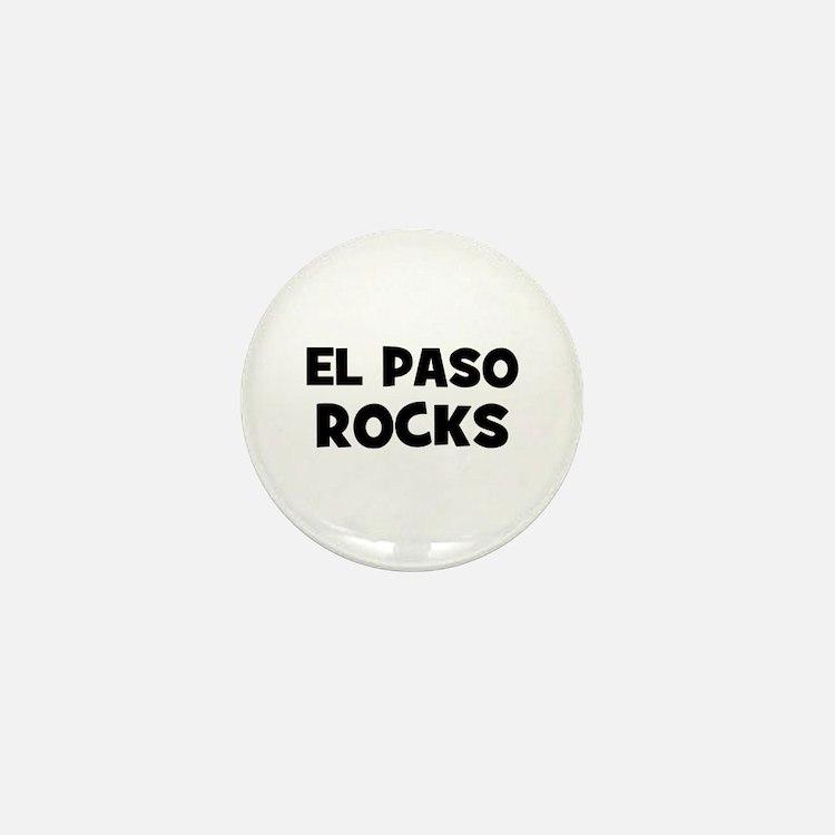 El Paso Rocks Mini Button