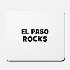 El Paso Rocks Mousepad
