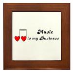 MUSIC IS MY BUSINESS Framed Tile