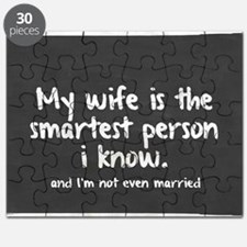 Single and My Wife is Smartest Person I kno Puzzle