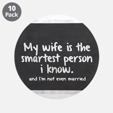"Single and My Wife is Smarte 3.5"" Button (10 pack)"