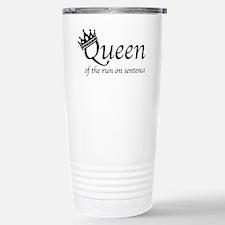 Queen of the Run On Sen Travel Mug