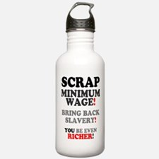 SCRAP MINIMUM WAGE - B Water Bottle