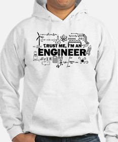 Trust Me I'm An Engineer, Humorous an Witty Hoodie
