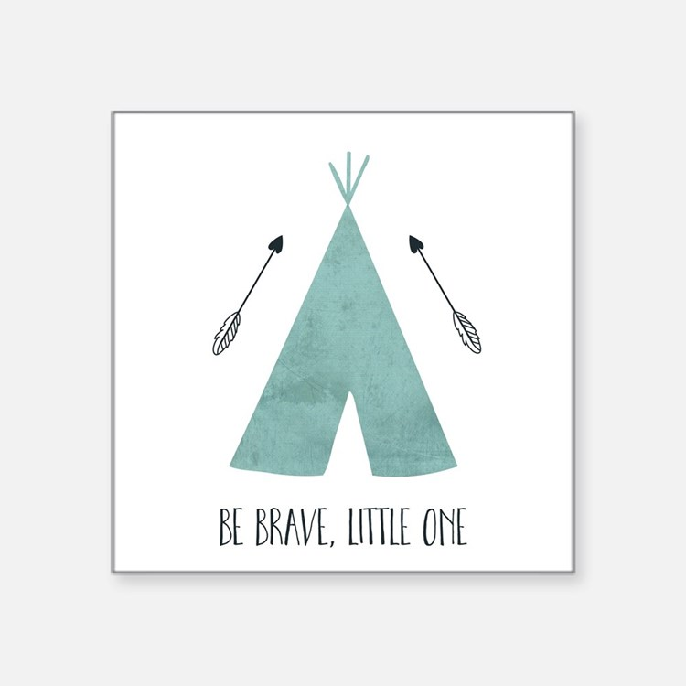 Be Brave Little One Sticker
