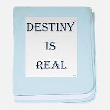 Destiny Is Real baby blanket