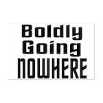 Boldly Going Nowhere Mini Poster Print