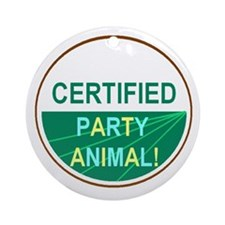 PARTY ANIMAL Ornament (Round)