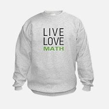 Live Love Math Sweatshirt