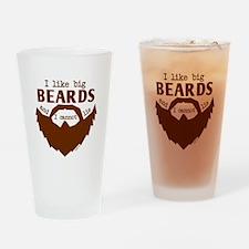 I Like Big Beards Drinking Glass