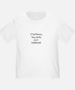 I Told Mommy Sissy Did it - Toddler Kids T shirt