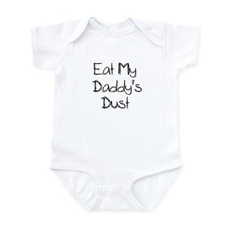 Eat My Daddy's Dust Racing Baby Shirt Bodysuit