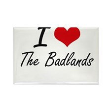 I Love The Badlands Magnets