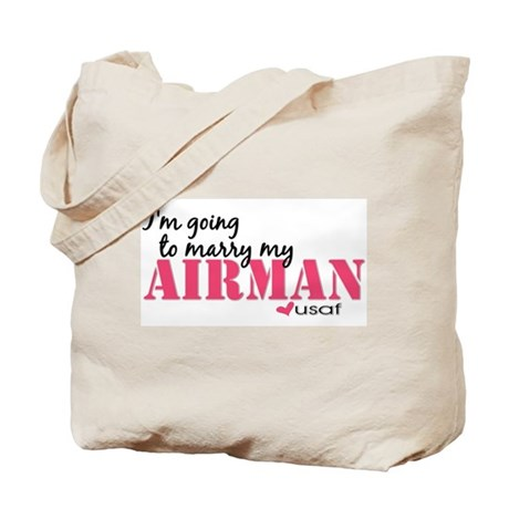 I'm going to marry my Airman Tote Bag