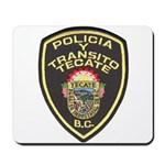 Tecate Traffic Police Mousepad