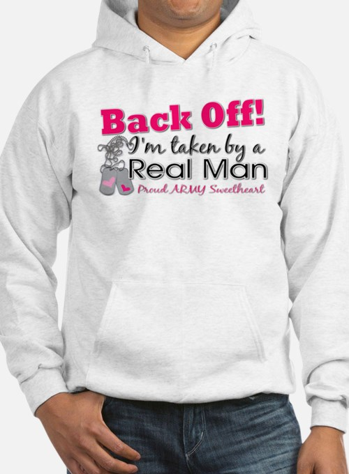 I'm taken by a Real Man! Jumper Hoody