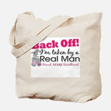 I'm taken by a Real Man! Tote Bag