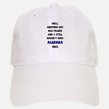 Another Day Has Passed And I Still Haven't Use Baseball Baseball Cap