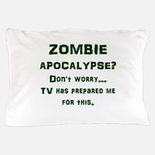 ZOMBIE APOCALYPSE? Don't worry...video Pillow Case