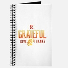 Be Grateful and Give Thanks Journal