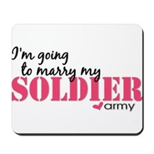 I'm going to marry my Soldier Mousepad