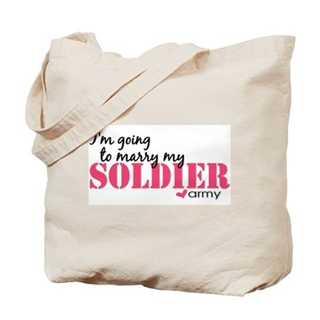 I'm going to marry my Soldier Tote Bag