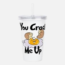 You Crack Me Up Acrylic Double-wall Tumbler