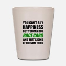 You Can't Buy Happiness But You Can Buy Shot Glass