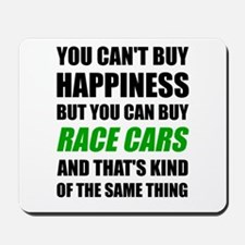 You Can't Buy Happiness But You Can Buy Mousepad