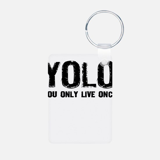 YOLO You Only Live Once Keychains