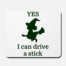 YES I can drive a stick Mousepad