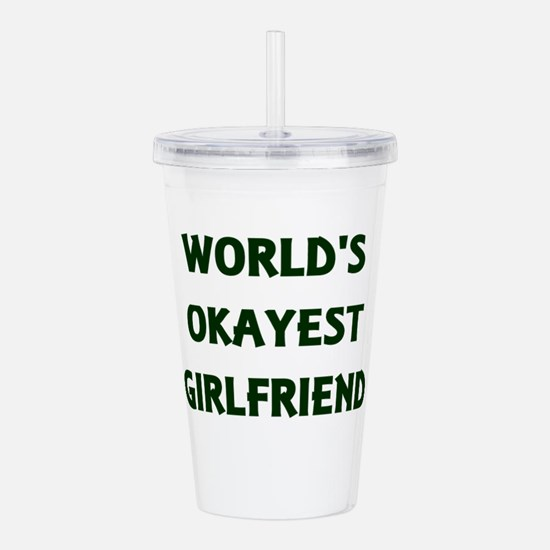 World's Okayest Girlfr Acrylic Double-wall Tumbler