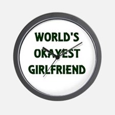 World's Okayest Girlfriend Wall Clock