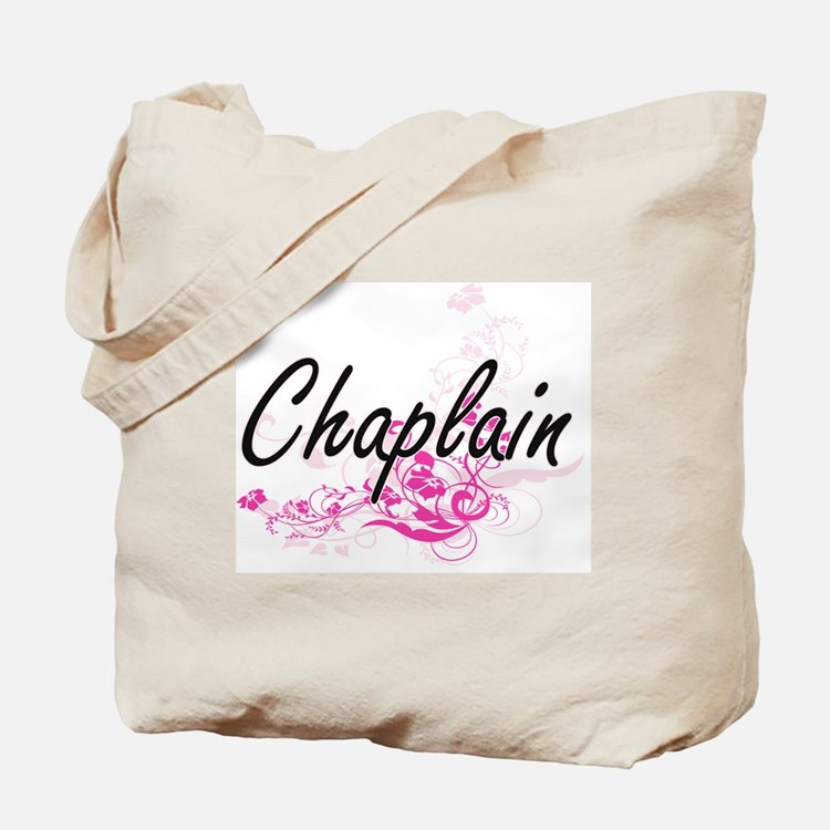 Chaplain Artistic Job Design with Flowers Tote Bag