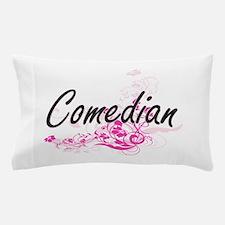 Comedian Artistic Job Design with Flow Pillow Case