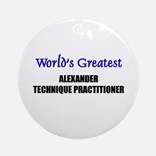 Worlds Greatest ALEXANDER TECHNIQUE PRACTITIONER O