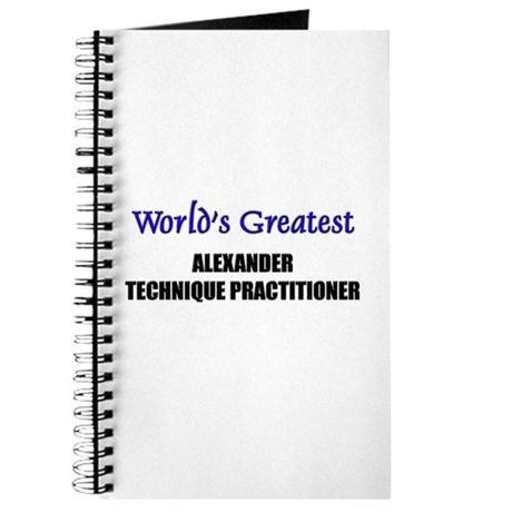 Worlds Greatest ALEXANDER TECHNIQUE PRACTITIONER J