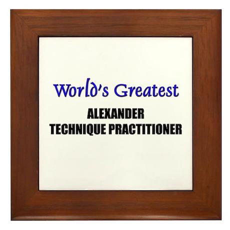 Worlds Greatest ALEXANDER TECHNIQUE PRACTITIONER F