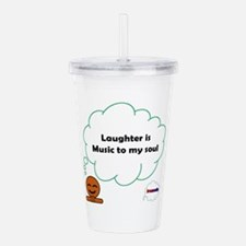 Laughter is Music Acrylic Double-wall Tumbler