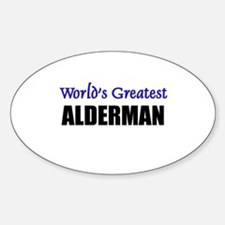 Worlds Greatest ALDERMAN Oval Decal