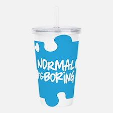 Normal Is Boring Acrylic Double-wall Tumbler