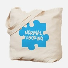 Normal Is Boring Tote Bag
