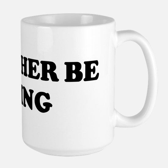 Rather be Flying Mugs