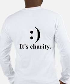 Smile. It's charity. Long Sleeve T (back design)