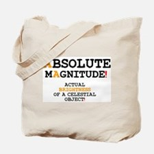 ASTRONOMY - ABSOLUTE MAGNITUDE! Tote Bag
