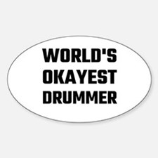 World's Okayest Drummer Decal
