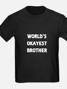 World's Okayest Brothe T-Shirt