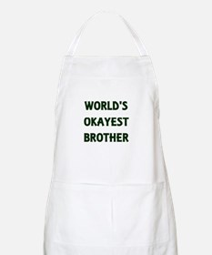 World's Okayest Brother Apron